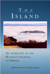 The Island - An Anthology of the Buddha's Teachings on Nibbana